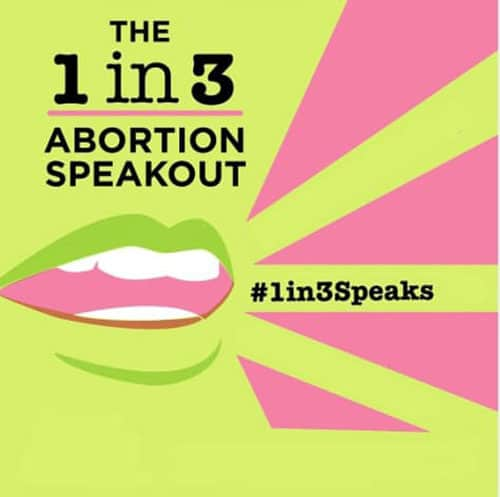 #1in3speaks Abortion's Stigma