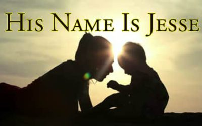 Remembering the Aborted:  His Name is Jesse!